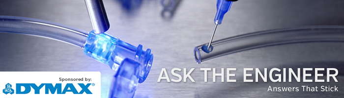 Column | Ask The Engineer: Sticky Questions on Adhesives | MedTech