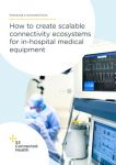 How to create scalable connectivity ecosystems for in-hospital medical equipment