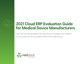 2021 Cloud ERP Evaluation Guide for Medical Device Manufacturers