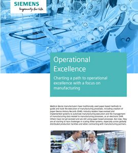 Operational Excellence: Charting a path to operational excellence with a focus on manufacturing